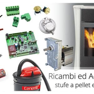 Ricambi ed Accessori Stufe Pellet, Legna e Camini